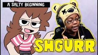 "shgurr ""A Salty Beginning"" 