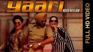 New Punjabi Songs 2015 | YAARI | MISS NEELAM feat. HARINDER BHULLAR | Latest Punjabi Songs 2015