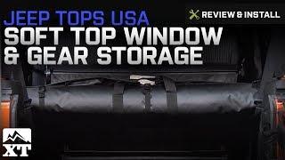 Jeep Wrangler (1997-2017 TJ & JK) Jeep Tops USA Tube Soft Top Window & Gear Storage Review & Install