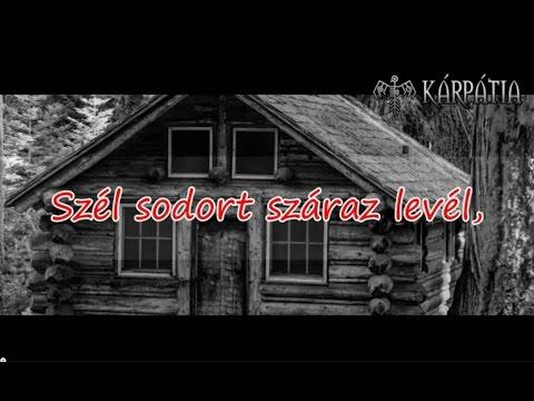 Kárpátia - Szél Sodort Száraz Levél (dalszöveg)