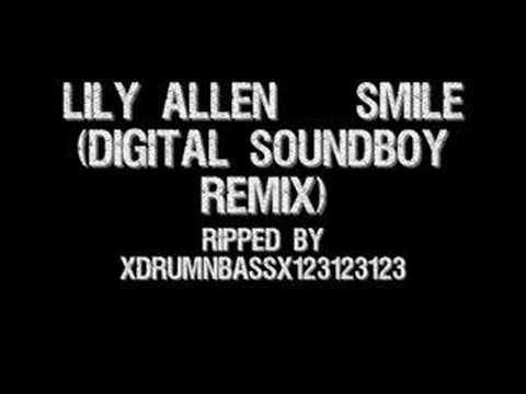 Lily Allen - Smile (Digital soundboy remix)
