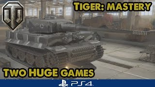 WoT Console - TIGER MASTERY - My Two Biggest Tiger games (Xbox/PS4)