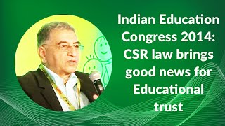 Indian Education Congress 2014  CSR law