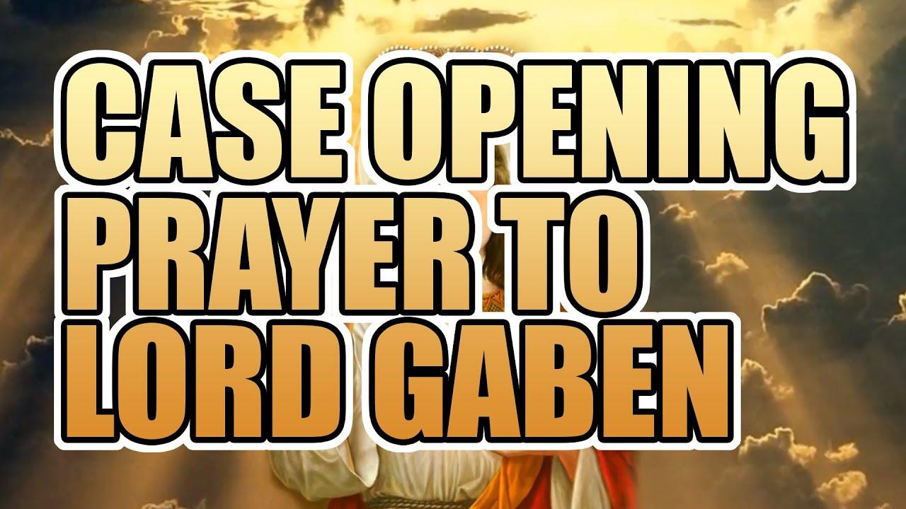 Cs go case opening prayer to lord gaben youtube