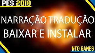 PES 2018 NARRAÇÃO E TRADUÇÃO PTBR BAIXAR E INSTALAÇÃO
