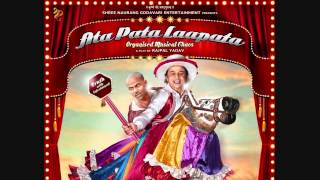 Ata Pata Lapata - Ata Pata Laapata (Title) - Ata Pata Lapata (2012) - Full Song HD