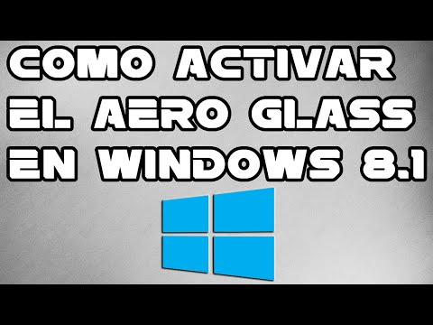 Como activar el aero glass en windows 8.1