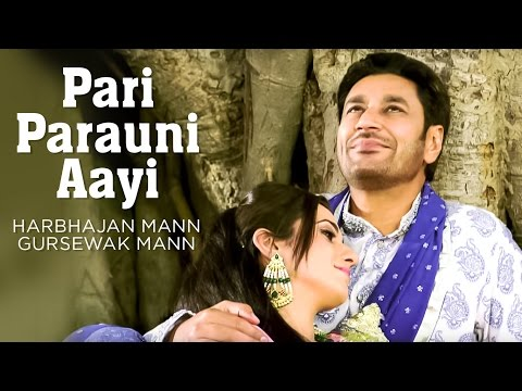 Watch Pari Parauni Aayi Full Video Song Harbhajan Mann, Gursewak Mann | Satrangi Peengh 2