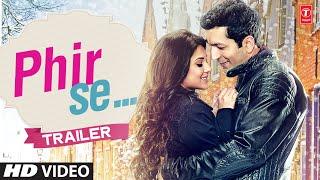 download lagu Trailer - 'phir Se'   Kunal Kohli, Jennifer gratis