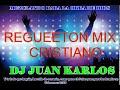 REGGAETON CRISTIANO MIX 2018 mp3