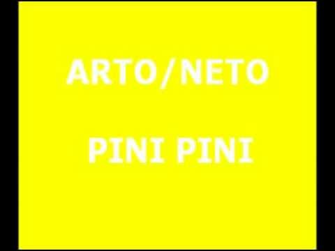 Arto/Neto - Pini Pini