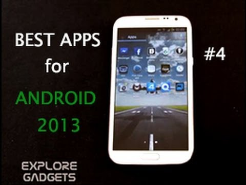 Top 10 Must Have Apps For Android - 2013 (Galaxy S4. Note 2. Note. S3) : Part 4