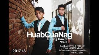 New Hmong Music 2017-2018 HuabCuaNag Vol. 3 Lub Sij Hawm - Lub Sij Hawm