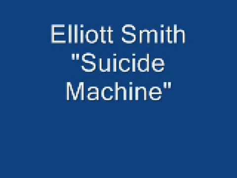 Elliott Smith - Suicide Machine