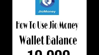 How To Use Jio Money App