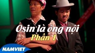 Video clip Live Show Hoài Linh - Trường Giang 2015 - Tiểu Phẩm Hài ÔSin Là Ông Nội (Phần 1)