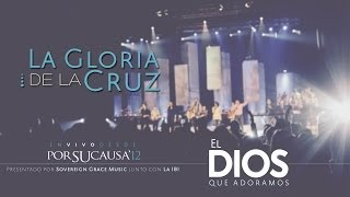 La gloria de la cruz - La IBI [Video OFICIAL]