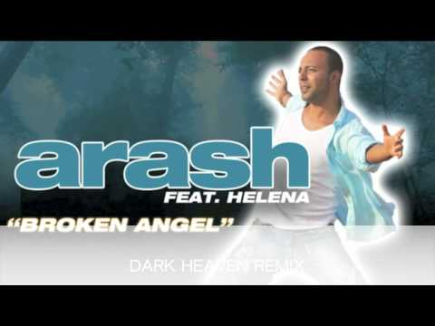 Arash Broken Angel dark Heaven Remix video