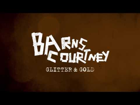 Barns Courtney - Glitter And Gold [Official Audio]