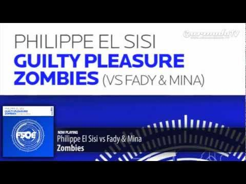 Philippe El Sisi vs Fady & Mina – Zombies (Original Mix)