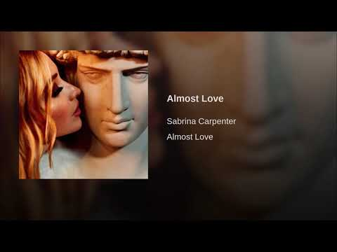 Sabrina Carpenter - Almost Love