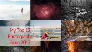 My Top 12 Images From 2017