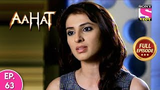 Aahat - Full Episode - 63 - 11th December, 2019
