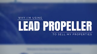 Why I'm Moving My Selling Website to Lead Propeller