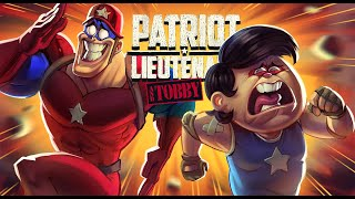 COMPILATION | Patriot Lieutenant & Tobby
