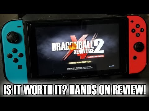 IS IT WORTH IT OR NOT!? Dragon Ball Xenoverse 2 for Nintendo Switch Hands On Review!