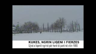 KUKES, NGRIN LIQENI I FIERZES 6 SHKURT 2012