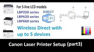 04. Wireless Direct Connection for LBP223dw LBP226dw LBP621Cw LBP623Cdw LBP663Cdw(part3) up to 5 devices