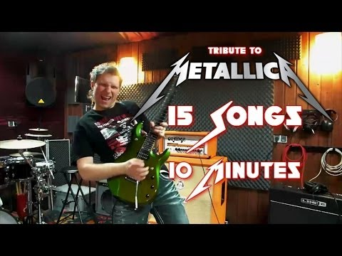 Tribute to Metallica - 15 songs in 10 minutes MEDLEY