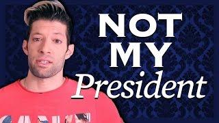 Not My President!