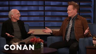 Larry David Has No Desire To Be Conan's Friend - CONAN on TBS