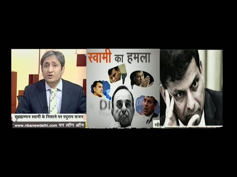 NDTV Ravish Kumar Prime time,Sack'mentally non-Indian' Raghuram Rajan as RBI Governor:Lota Swamy