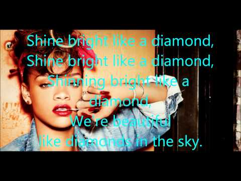 Rihanna - Shine Bright Like A Diamond - Lyrics video