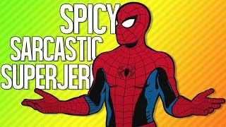 SPICY SARCASTIC SUPERJERK | Spider-Man PS4