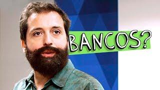 BANCOS?