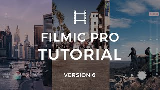 How to Setup and Use FiLMiC Pro Version 6 on Your iPhone | FiLMiC Pro Tutorial