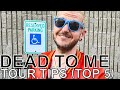 Dead to Me - TOUR TIPS (Top 5) Ep. 741