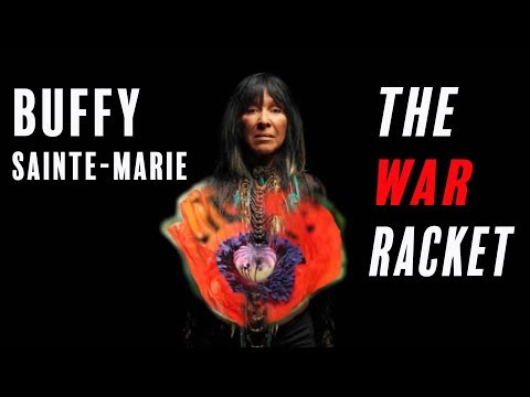 Buffy Sainte-Marie - The War Racket