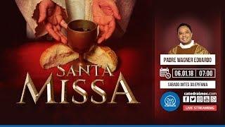 Santa Missa  06 01 18  7h00  Padre Wagner