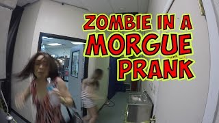 ZOMBIE IN A MORGUE PRANK | FIGHT OF THE LIVING DEAD