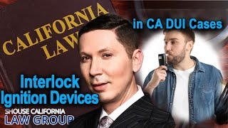 Ignition Interlock Devices California Dui Law
