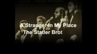 Watch Statler Brothers Stranger In My Place video