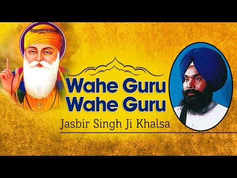 Jasbir Singh Ji Khalsa- Khanne Wale - Wahe Guru Wahe Guru -...