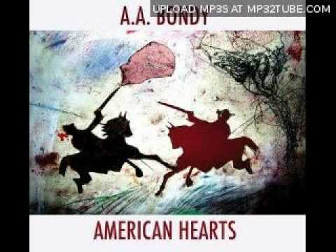 AA Bondy - There's a reason