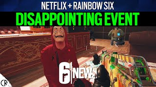 Disappointing Event - Gameplay Money Heist - Netflix - 6News - Tom Clancy's Rainbow Six Siege