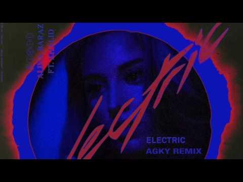 Alina Baraz - Electric (Ft. Khalid) (AGKY Remix)